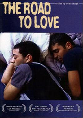 Tariq al-Hubb/Road to Love (Rémi Lange, 2003)